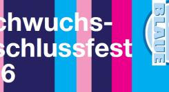 NACHWUCHS-ABSCHLUSSFEST 2016